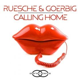 RUESCHE & GOERBIG - CALLING HOME